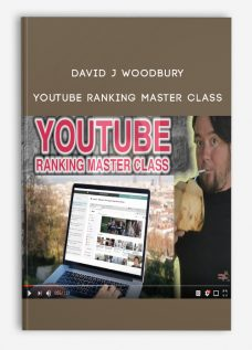 David J Woodbury – YouTube Ranking Master Class