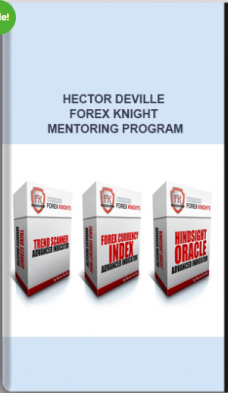 Hector Deville – Forex Knight Mentoring Program