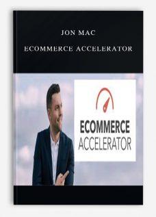 Jon Mac – Ecommerce Accelerator