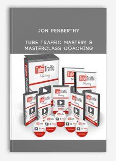 Jon Penberthy – Tube Traffic Mastery & Masterclass Coaching