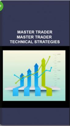 MASTER TRADER – MASTER TRADER TECHNICAL STRATEGIES