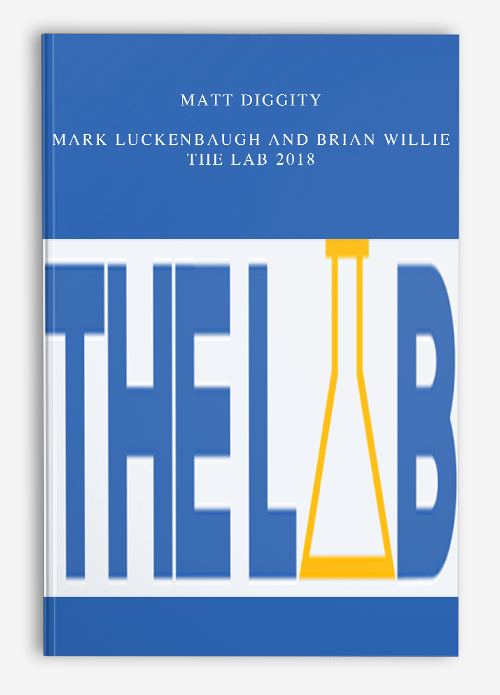 Matt Diggity – Mark Luckenbaugh and Brian Willie – The Lab 2018