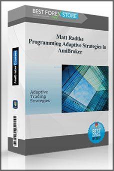 Matt Radtke – Programming Adaptive Strategies in AmiBroker