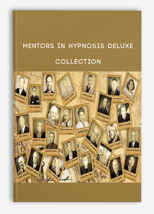 Mentors in Hypnosis DELUXE Collection