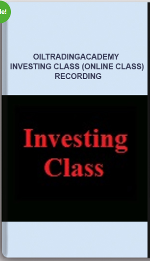 Oiltradingacademy – Investing Class (Online Class) Recording