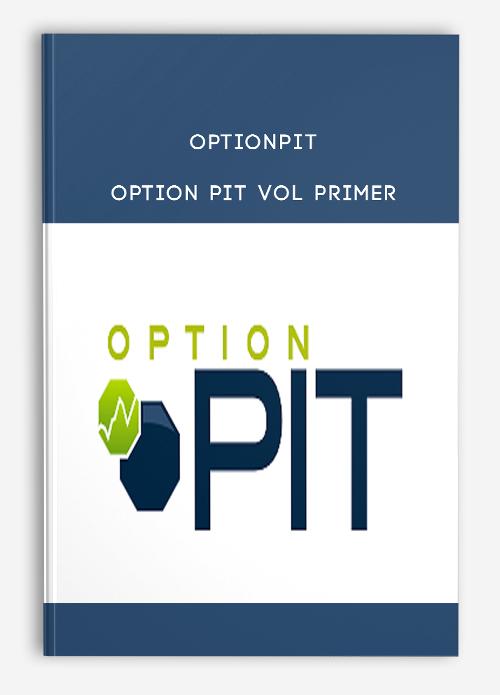 Optionpit – Option Pit Vol Primer