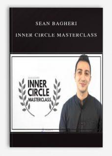 Sean Bagheri – Inner Circle MasterClass