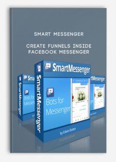 Smart Messenger – Create Funnels Inside Facebook Messenger