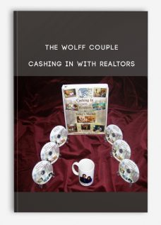 The Wolff Couple – Cashing In with Realtors
