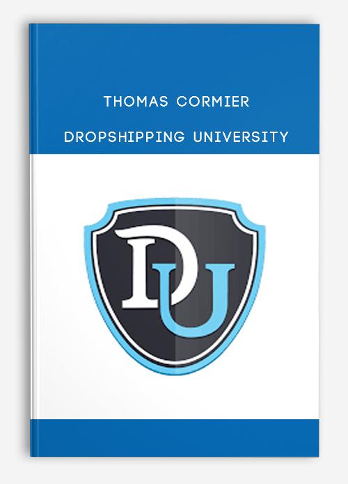 Thomas Cormier – Dropshipping University