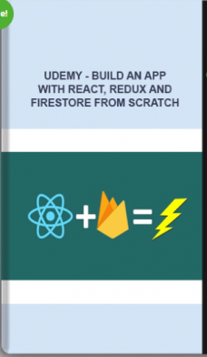 Udemy – Build An App With React, Redux And Firestore From Scratch