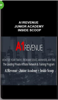 A1REVENUE – JUNIOR ACADEMY + INSIDE SCOOP