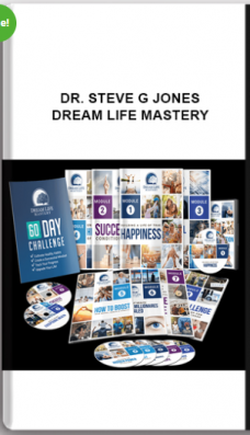 Dr. Steve G Jones – Dream Life Mastery