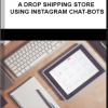 Gunnar Gronowski – Build a Drop Shipping Store using Instagram Chat-bots