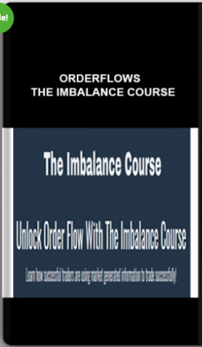 Orderflows – The Imbalance Course
