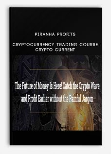 Piranha Profits – Cryptocurrency Trading Course – Crypto Current