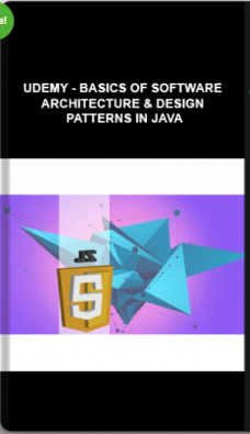 Udemy – Basics of Software Architecture & Design Patterns in Java