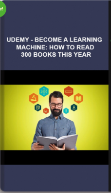 Udemy – Become A Learning Machine: How To Read 300 Books This Year