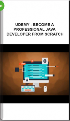 Udemy – Become A Professional Java Developer From Scratch