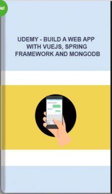 Udemy – Build A Web App With VueJS, Spring Framework And MongoDB