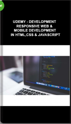 Udemy – DEVELOPMENT Responsive Web & Mobile Development In HTML,CSS & Javascript