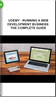 Udemy – Running A Web Development Business: The Complete Guide