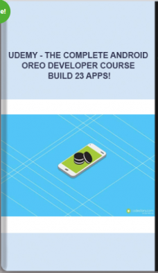 Udemy – The Complete Android Oreo Developer Course – Build 23 Apps!