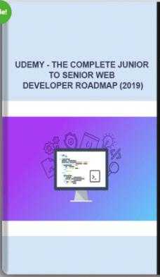 Udemy – The Complete Junior To Senior Web Developer Roadmap (2019)