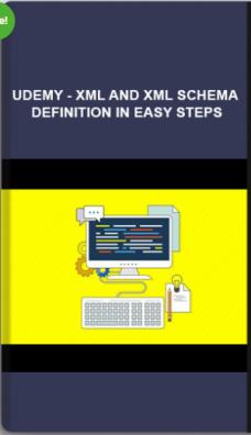 Udemy – XML and XML Schema Definition in Easy Steps