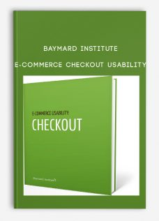 Baymard Institute – E-Commerce Checkout Usability