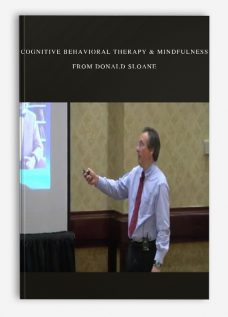 Cognitive Behavioral Therapy & Mindfulness from Donald Sloane