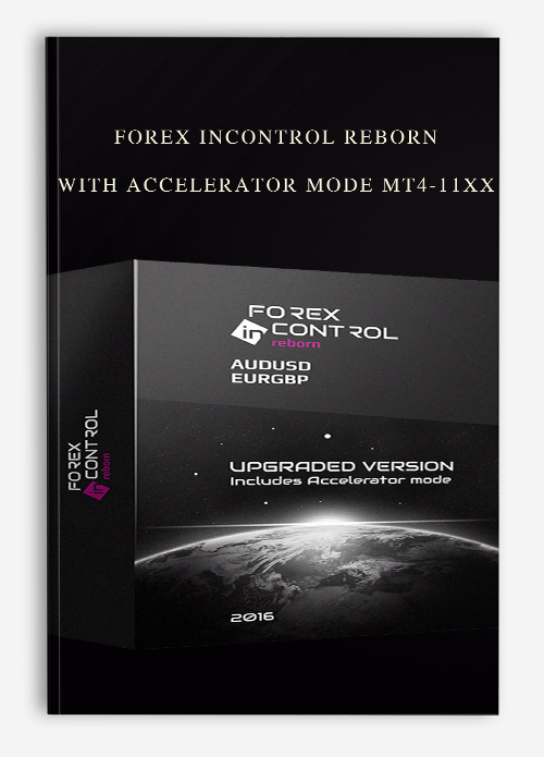 Forex InControl Reborn with Accelerator mode MT4-11xx