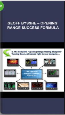 Geoff Bysshe – Opening Range Success Formula