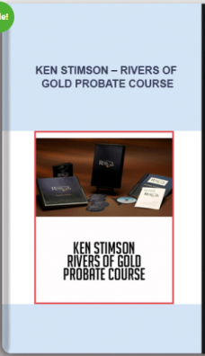 Ken Stimson – Rivers of Gold Probate Course