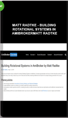 Matt Radtke – Building Rotational Systems in AmiBrokerMatt Radtke