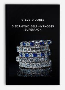 Steve G Jones – 5 Diamond Self-hypnosis SuperPack