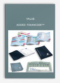 Value Added Financier™