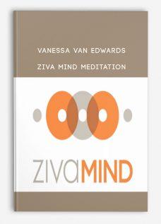 Vanessa Van Edwards – Ziva Mind Meditation