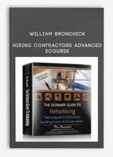 William Bronchick – Hiring Contractors Advanced eCourse