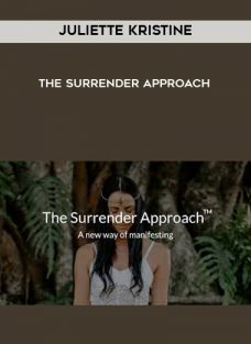 Juliette Kristine – The Surrender Approach