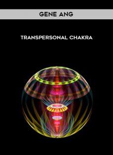 Gene Ang – Transpersonal Chakra