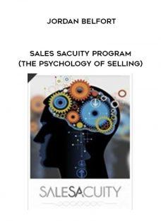 JORDAN BELFORT – SALES SACUITY PROGRAM (THE PSYCHOLOGY OF SELLING)