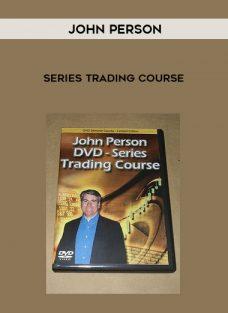 John Person – Series Trading Course