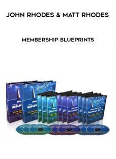 John Rhodes & Matt Rhodes – Membership Blueprints