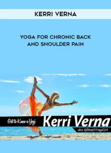 Kerri Verna – Yoga for Chronic Back and Shoulder Pain