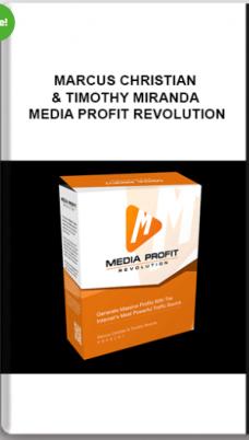 Marcus Christian & Timothy Miranda – Media Profit Revolution