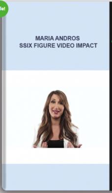 Maria Andros – Six Figure Video Impact