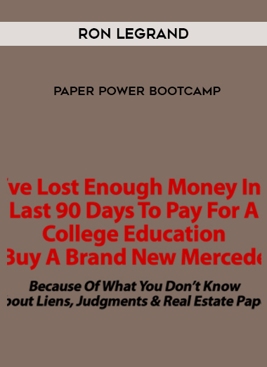 RON LEGRAND PAPER POWER BOOTCAMP