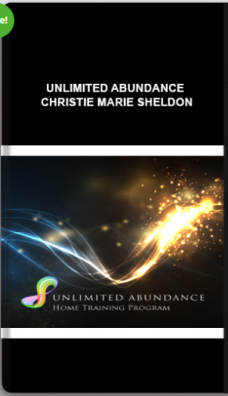 Unlimited Abundance – Christie Marie Sheldon