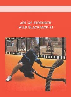Art Of Strength – Wild Blackjack 21